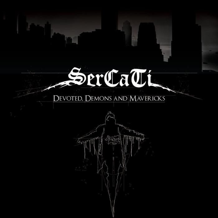 SERCATI / サーカティ / DEVOTED, DEMONS AND MAVERICKS / ディヴォーテッド・ディーモンズ・アンド・マーヴェリクス<直輸入盤国内盤仕様>