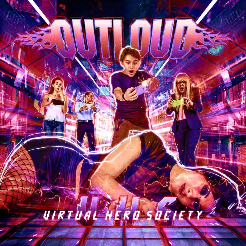OUTLOUD / アウトラウド / VIRTUAL HERO SOCIETY / ヴァーチャル・ヒーロー・ソサエティー