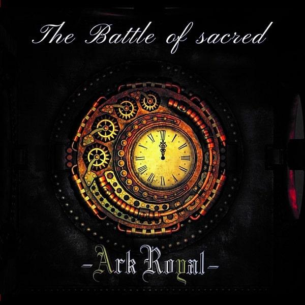 ARK ROYAL / アーク・ロイヤル / THE BATTLE OF SACRED<CD-R> / ザ・バトル・オブ・セイクレッド<CD-R>