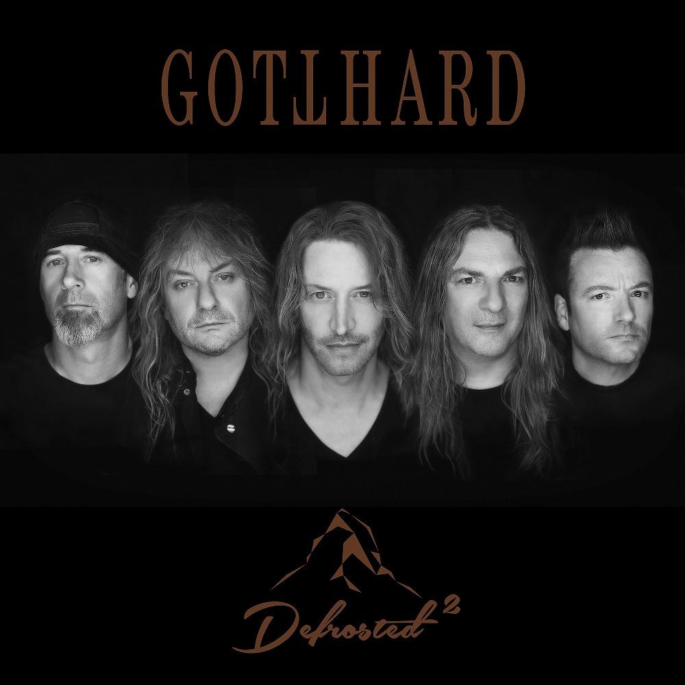 GOTTHARD / ゴットハード / Defrosted 2
