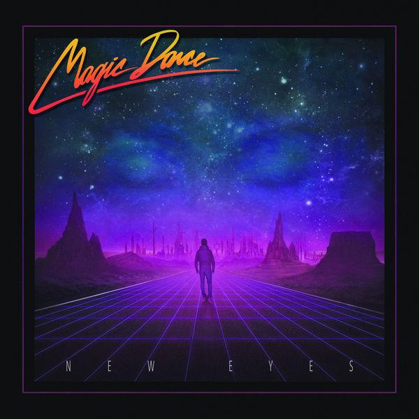 MAGIC DANCE / マジック・ダンス / NEW EYES