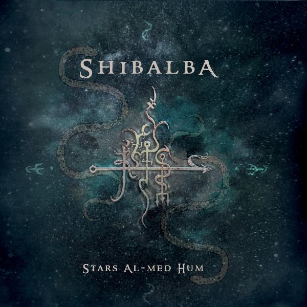 SHIBALBA / STARS AL-MED HUM<DIGI>