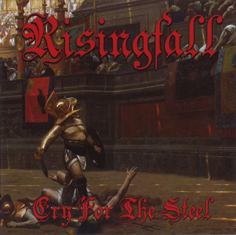 RISINGFALL / ライジングフォール / CRY FOR THE STEEL / クライ・フォー・ザ・スティール