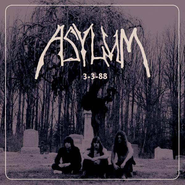 ASYLUM / 3-3-88