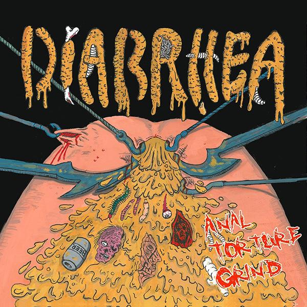 DIARRHEA / Anal Torture Grind