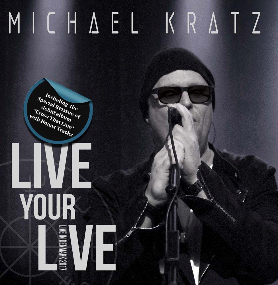 MICHAEL KRATZ / マイケル・クラッツ / LIVE YOUR LIVE<DIGI>
