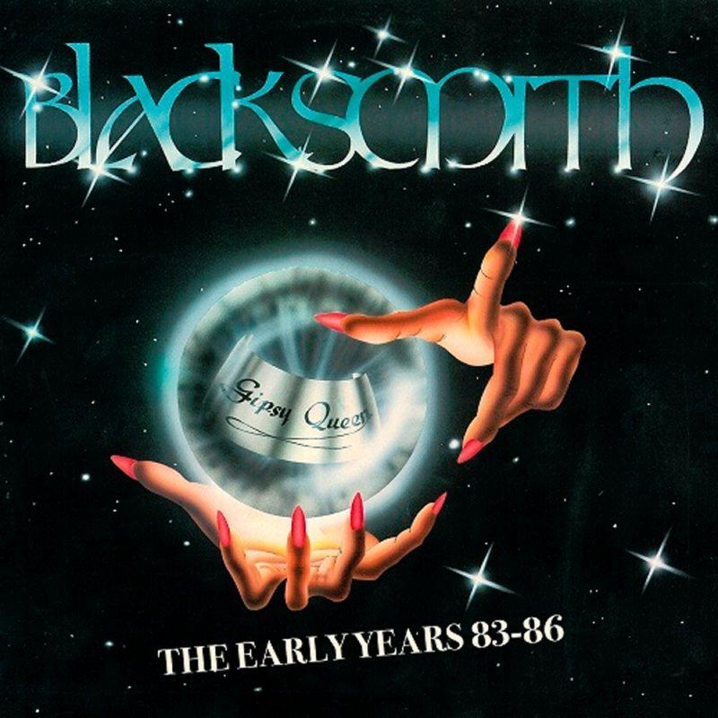 BLACKSMITH / ブラックスミス / THE EARLY YEARS '83-'86 / ジ・アーリー・イヤーズ '83-'86<紙ジャケット>