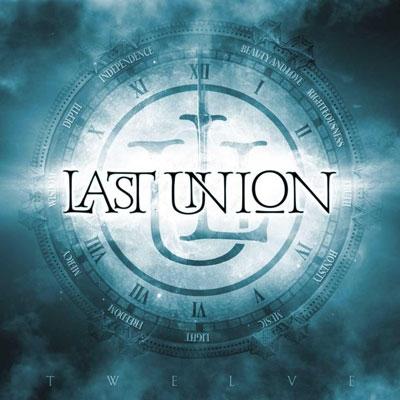 LAST UNION / ラスト・ユニオン / TWELVE