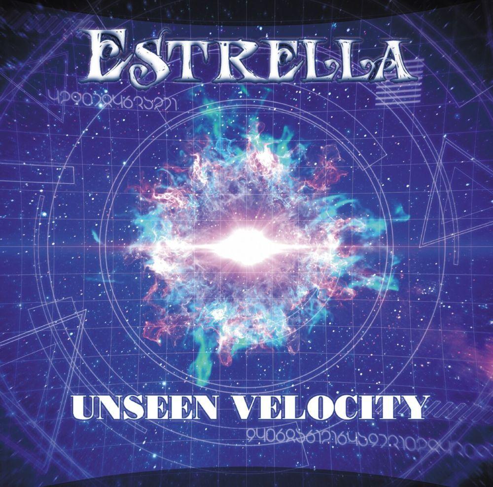 ESTRELLA (METAL) / エストレア / UNSEEN VELOCITY / アンシーン・ヴェロシティ