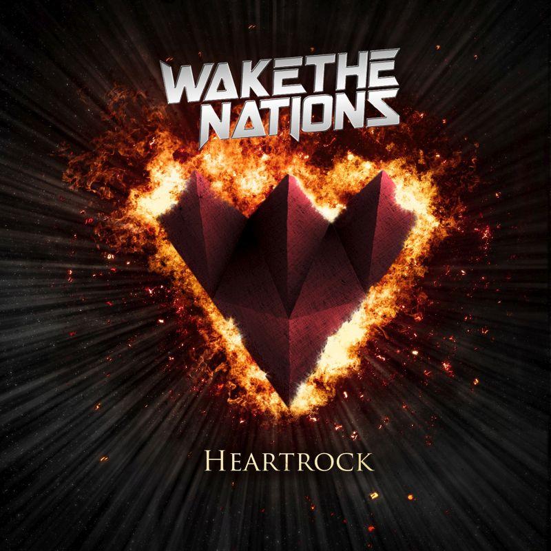 WAKE THE NATIONS / ウェイク・ザ・ネイションズ / HEARTROCK / ハートロック