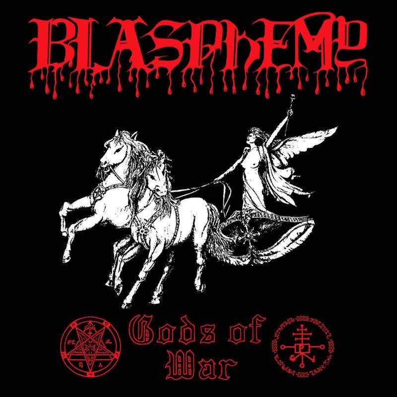 BLASPHEMY / GODS OF WAR