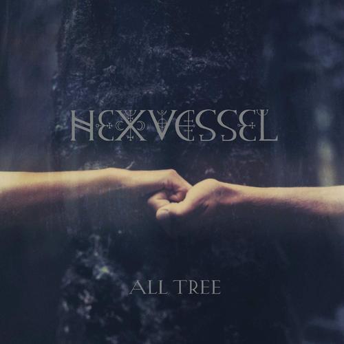HEXVESSEL / ALL TREE<DIGI>