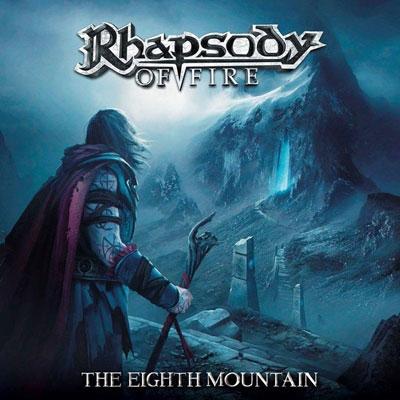 RHAPSODY OF FIRE (RHAPSODY) / ラプソディー・オブ・ファイア (ラプソディー) / THE EIGHTH MOUNTAIN<DIGI>