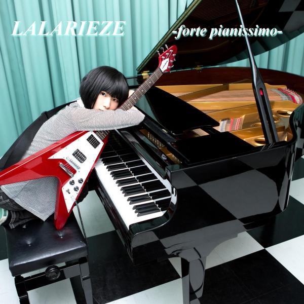 LALARIEZE / forte pianissimo / フォルテピアニッシモ