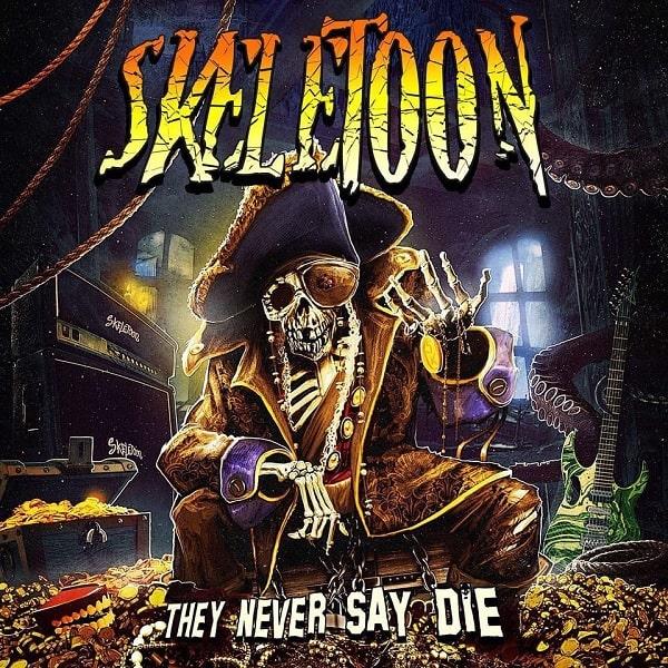 SKELETOON / スケルトゥーン / THEY NEVER SAY DIE<DIGI>