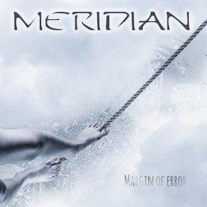MERIDIAN / メリディアン / MARGIN OF ERROR