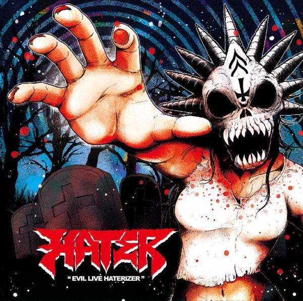 HATER / ヘイター / EVIL LIVE HATERIZER HATER IN TOKYO / イーヴル・ライブ・ヘイタライザー ヘイター・イン・トーキョー