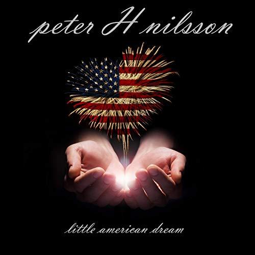 PETER H.NILSSON / LITTLE AMERICAN DREAM