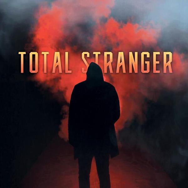 TOTAL STRANGER / トータル・ストレンジャー / TOTAL STRANGER