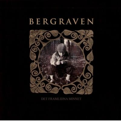 BERGRAVEN / バーグレイヴン / DET FRAMLIDNA MINNET<DIGI>