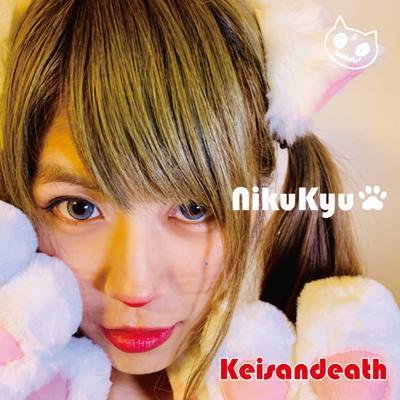 Keisandeath / NikuKyu