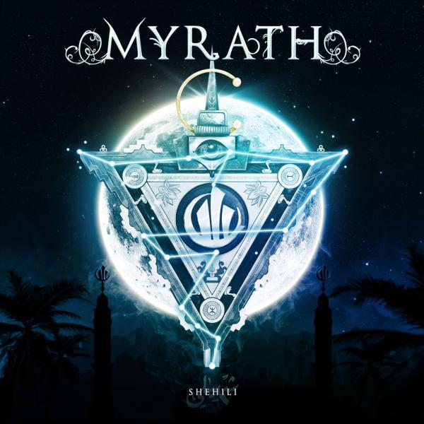 MYRATH / ミラス / SHEHILI / シェヒーリ