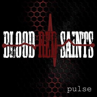 BLOOD RED SAINTS / ブラッド・レッド・セインツ / PULSE