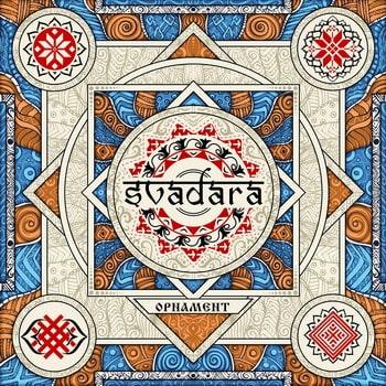 SVADARA / ORNAMENT