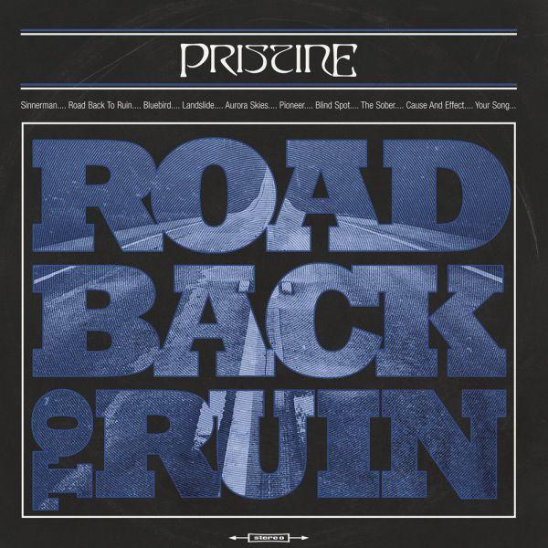 PRISTINE / プリスティン / ROAD BACK TO RUIN