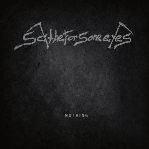 SCYTHE FOR SORE EYES / NOTHING