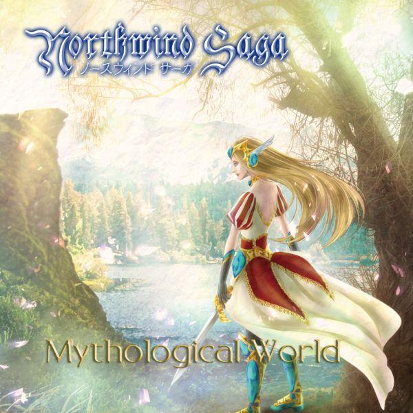 Northwind SAGA / ノースウインド・サーガ / MYTHOLOGICAL WORLD / ミソロジカル・ワールド
