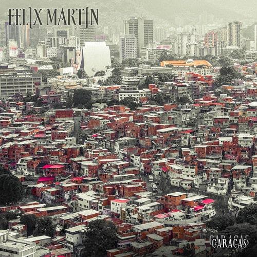FELIX MARTIN / フェリックス・マーティン / CARACAS / カラカス