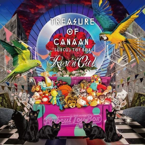 Rose 'n' Ciel / ローゼンシエル / Tresure of Canaan ~Subcul Toy Box~ / トレジャー・オブ・カナン ~サブカル・トイ・ボックス~