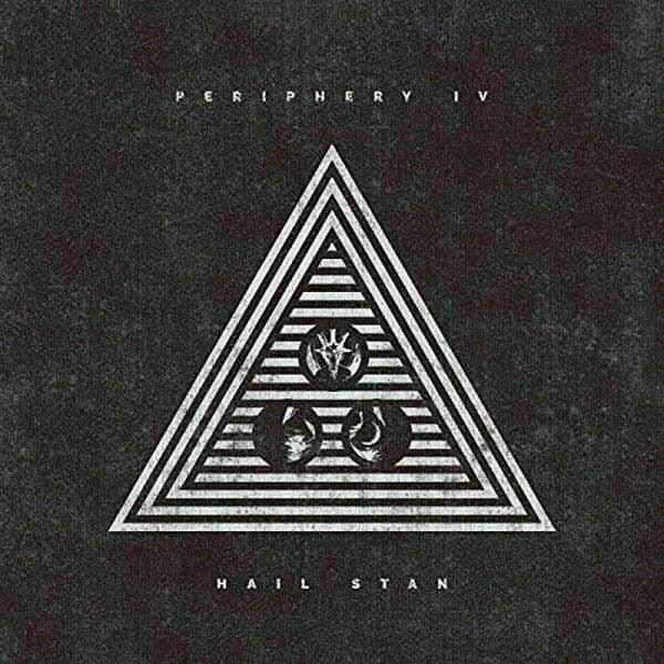 PERIPHERY / ペリフェリー / PERIPHERY IV: HAIL STAN  / ペリフェリー・フォー・ヘイル・スタン<CD+DVD>