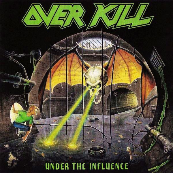 OVERKILL / オーヴァーキル / UNDER THE INFLUENCE