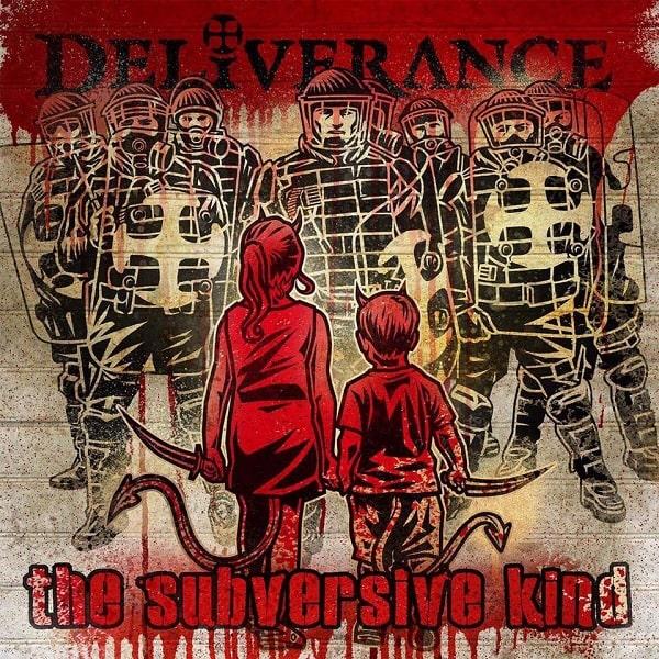 DELIVERANCE / THE SUBVERSIVE KIND