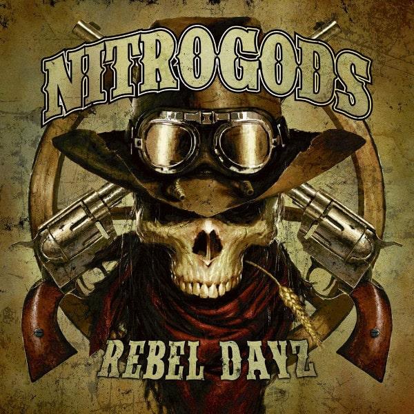 NITROGODS / REBEL DAYZ<DIGI>