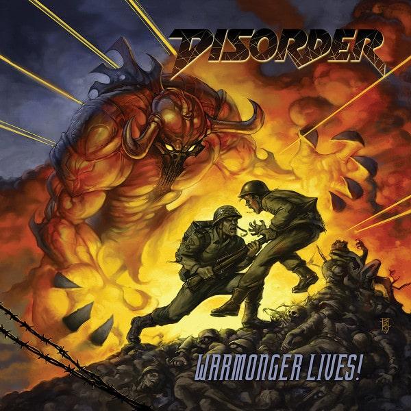 DISORDER (METAL) / WARMONGER LIVES!
