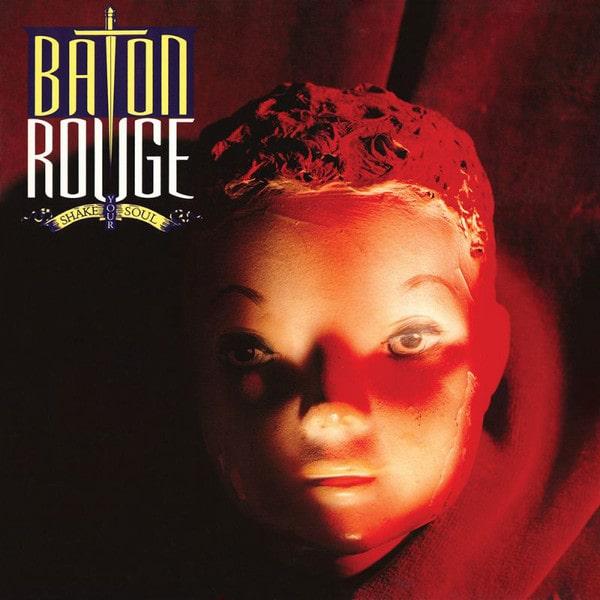 BATON ROUGE / バトン・ルージュ / SHAKE YOUR SOUL