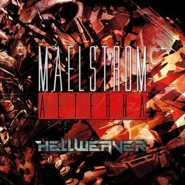 MAELSTROM AETERNA / HELLWEAVER<DIGI/CD-R>
