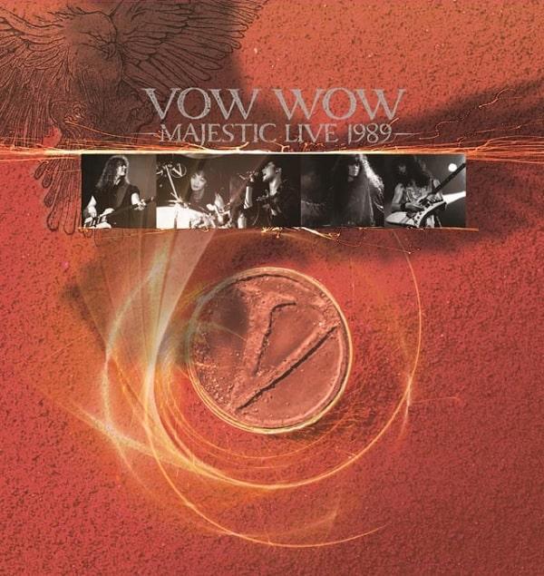VOW WOW / ヴァウ・ワウ / MAJESTIC LIVE 1989  / マジェスティック・ライブ・1989