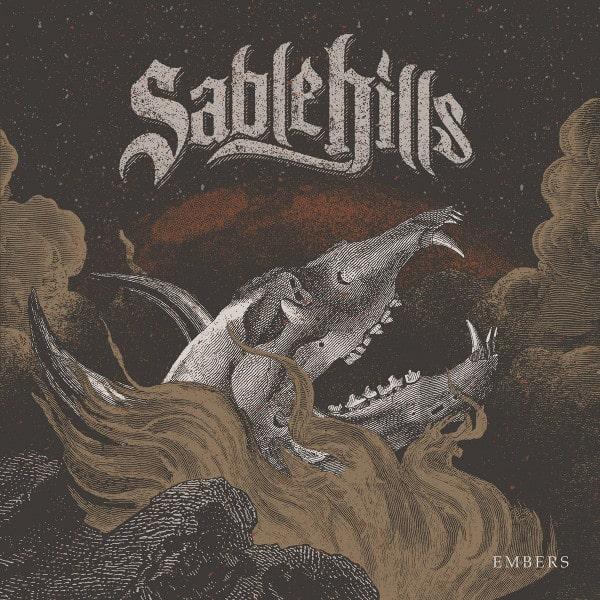 Sable Hills / セイブル・ヒルズ / EMBERS / エンバーズ