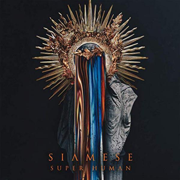 SIAMESE / サイアミーズ / SUPER HUMAN