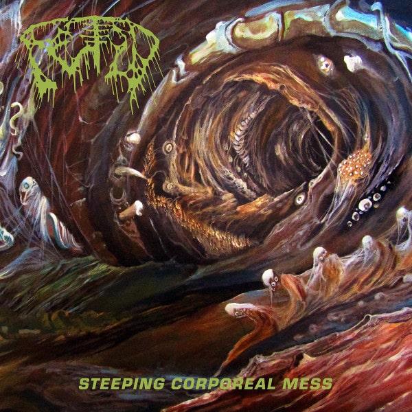 FETID / STEEPING CORPOREAL MESS