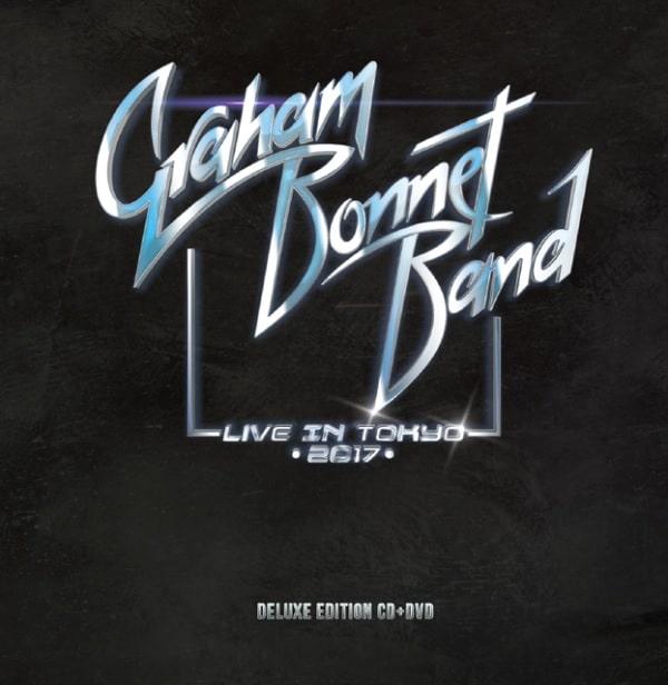 GRAHAM BONNET BAND / グラハム・ボネット・バンド / LIVE IN TOKYO 2017<CD+DVD>