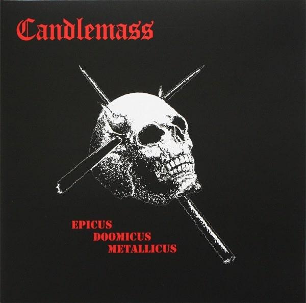 CANDLEMASS / キャンドルマス / EPICUS DOOMICUS METALLICUS
