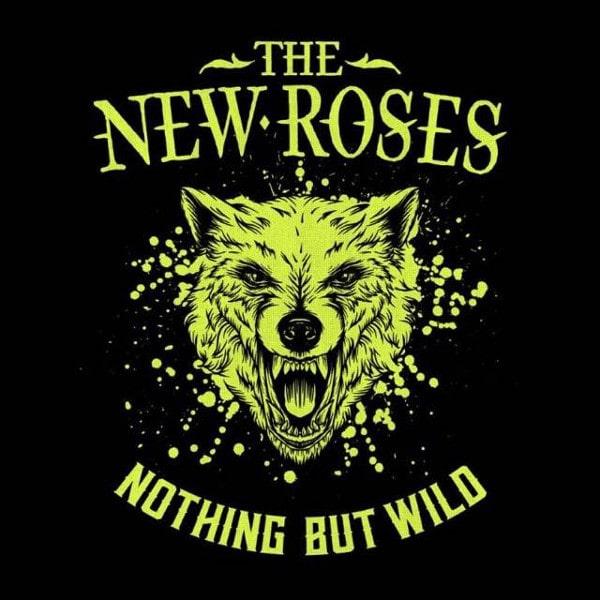 NEW ROSES / ニュー・ローゼズ     / NOTHING BUT WILD<DIGI>
