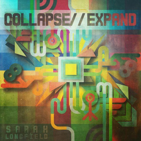 SARAH LONGFIELD / サラ・ロングフィールド / COLLAPSE // EXPAND