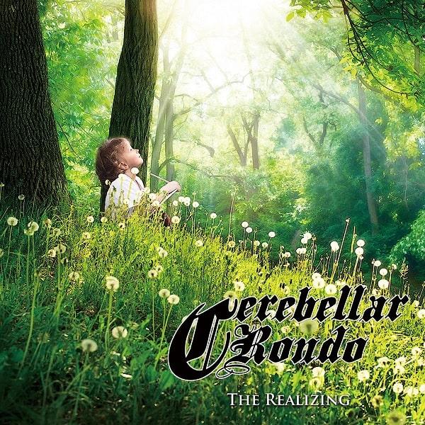 Cerebellar Rondo / セレベラー・ロンド / The Realizing / ザ・リアライジング