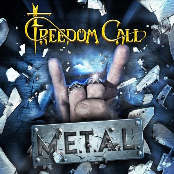 FREEDOM CALL / フリーダム・コール / M.E.T.A.L.